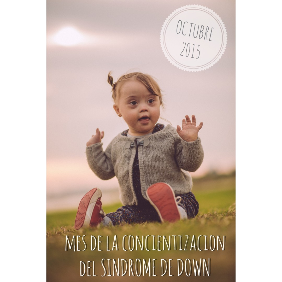 Octubre Síndrome De Down Cande Down Side Up